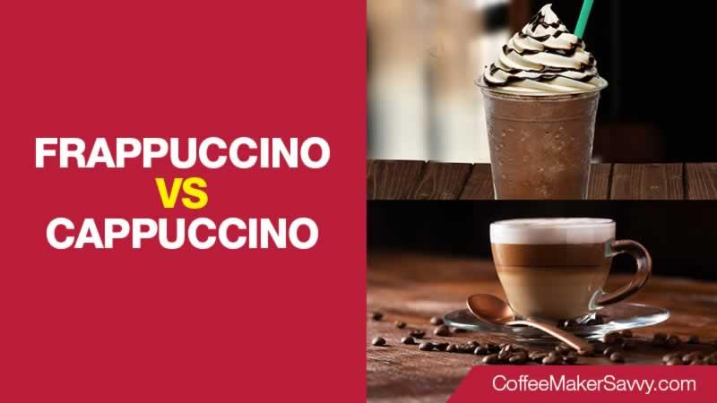 Frappuccino Vs Cappuccino