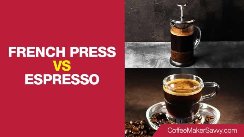 French Press vs Espresso