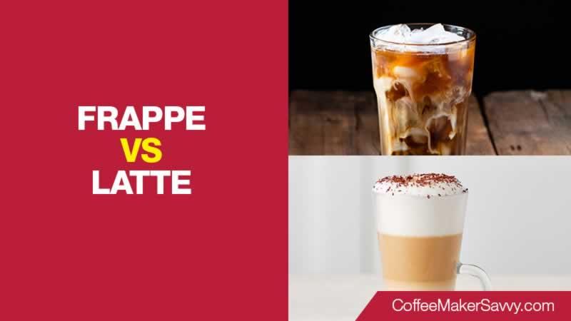 Frappe Vs Latte