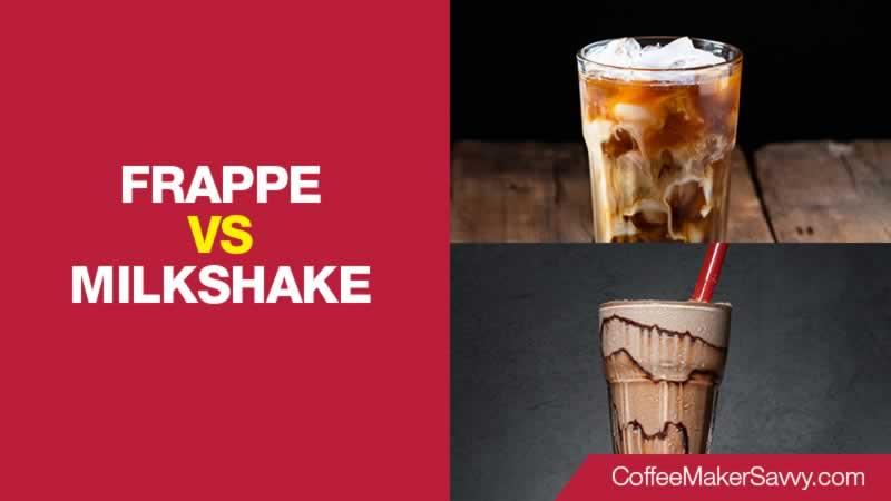 Frappe vs Milkshake